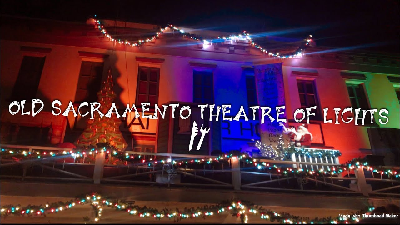 Old Sacramento Macy\'s THEATRE OF LIGHTS! Dec. 2017 FULL SHOW ...