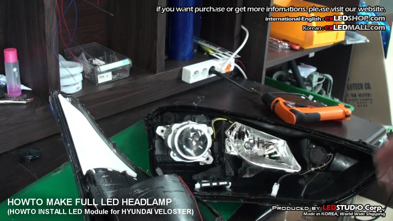 Installation at the head with led lighting - Howto Make Veloster Full Led Head Light How To Install Exled Module 1of 3