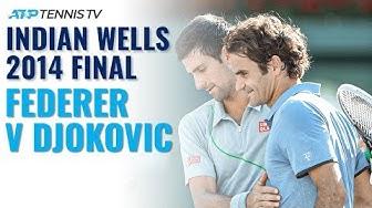 Classic Tennis Highlights: Roger Federer v Novak Djokovic | Indian Wells 2014