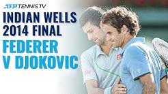 Classic Tennis Highlights: Roger Federer v Novak Djokovic   Indian Wells 2014
