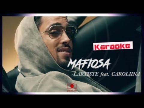 LARTISTE feat. CAROLIINA - Mafiosa [Karaoke - Letra - Lyrics - Paroles] TRADUCTION FR