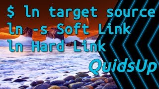 Linux Terminal Basics: Ln - Symbolic Links - Difference between Hard & Soft Links