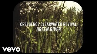 Creedence Clearwater Revival Green River Lyric Video