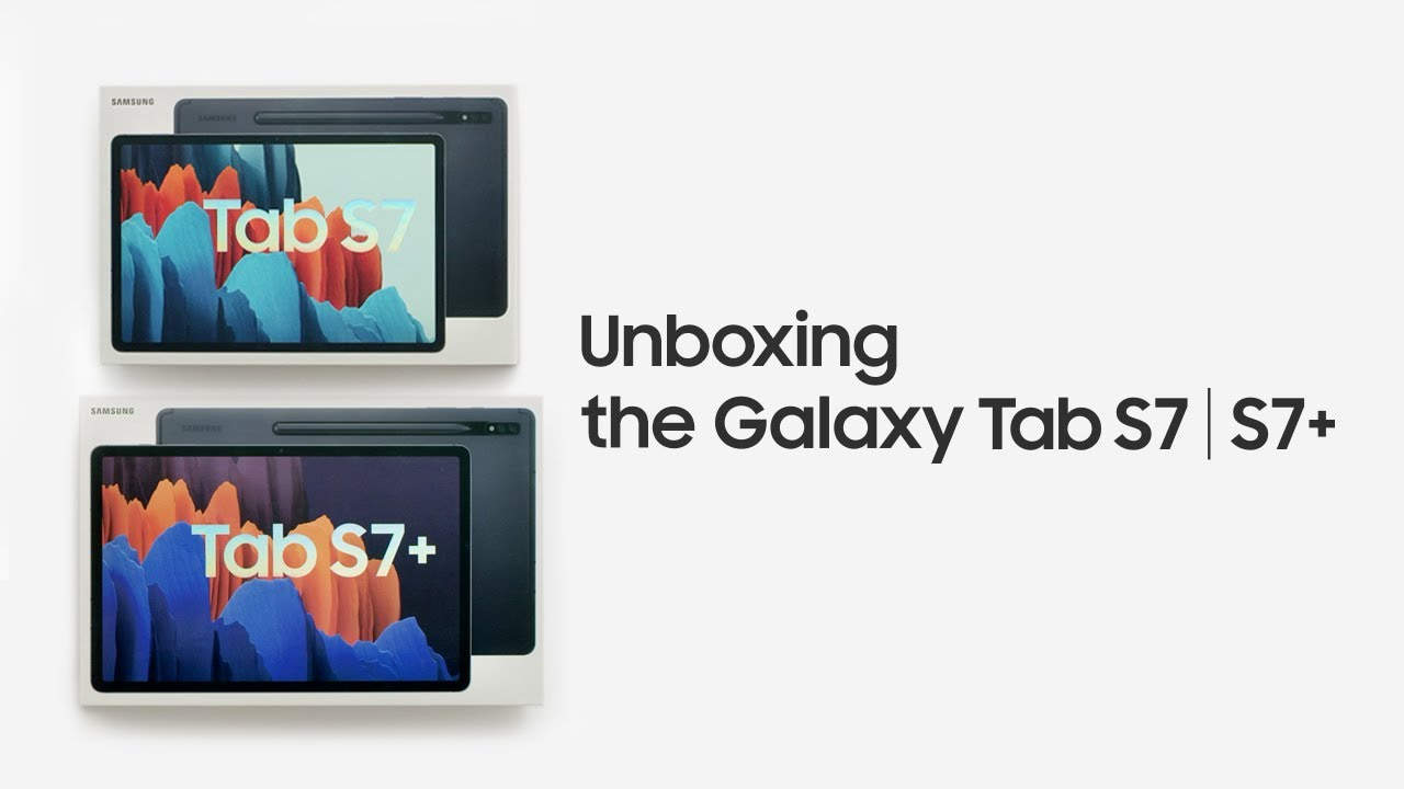Unboxing the Galaxy Tab S7 | S7+ | Samsung