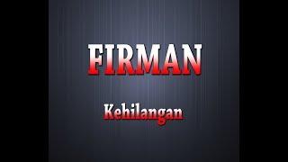 FIRMAN - Kehilangan (Karaoke + Lyrics)