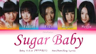 Baby V.O.X (베이비복스) Sugar Baby - Han/Rom/Eng Lyrics (가사) [199…