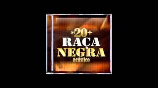 Raça Negra  Acústico - Cigana
