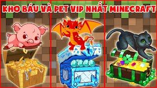 Kho Báu Và Pet Vip Nhất Minecraft ??
