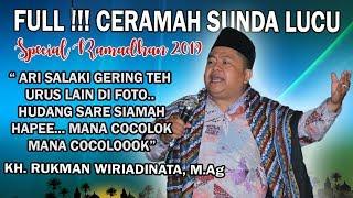 TERBARU..!!! FULL CERAMAH LUCU KH. RUKMAN WIRIADINATA, M.Ag CIANJUR (Special Ramadhan)