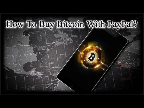 How To Buy Bitcoin With PayPal In 2019?