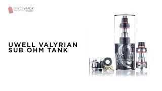DirectVapor.com Insider: Uwell Valyrian Tank