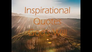 Inspirational Quotes   God's Will