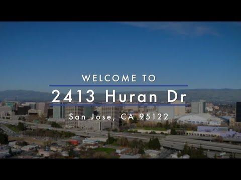 2413 Huran Dr, San Jose, CA 95122