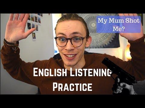 British English Listening Practice | My Mum Shot Me!