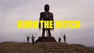Radiohead - Burn The Witch