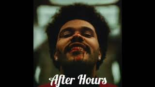The Weeknd - (After Hours) 1 hour version
