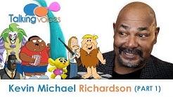 Kevin Michael Richardson | Talking Voices (Part 1)