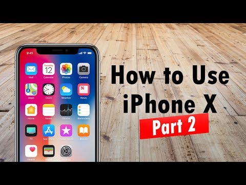 How to Use the iPhone X for Beginners PART 2