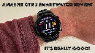 Amazfit GTR 2 Smartwatch Review