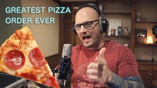 Video The Greatest Pizza Order Ever download MP3, 3GP, MP4, WEBM, AVI, FLV Juni 2018