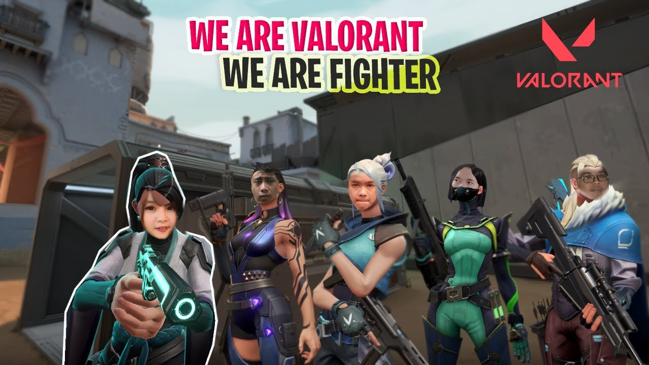 We Are Valorant, We Are Fighter  - VALORANT INDONESIA