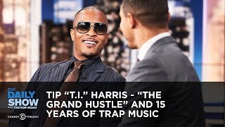 "Tip ""T.I."" Harris - ""The Grand Hustle"" and 15 Years of Trap Music 