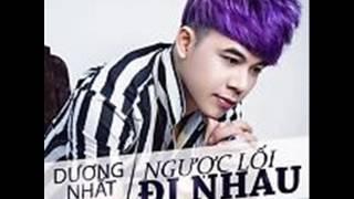 04 Anh Da Tung Yeu Em - Duong Nhat Linh (Album Nguoc Loi Di Nhau)
