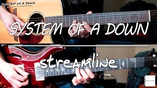 System Of A Down - Streamline (guitar cover)