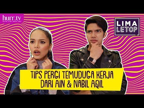 LimaLeTop!   Tips Pergi Interview Kerja dari Ain Edruce & Nabil Aqil (Full Version)