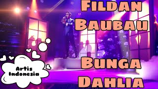 Video Penampilan Fildan Baubau, Bunga Dahlia download MP3, 3GP, MP4, WEBM, AVI, FLV Oktober 2018