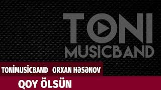 tonimusicband qoy lsn prod by orxan həsənov