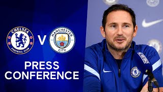 Frank Lampard Live Press Conference: Chelsea v Man City