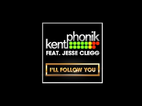 Kentphonik Ft. Jesse Clegg - I'll Follow You