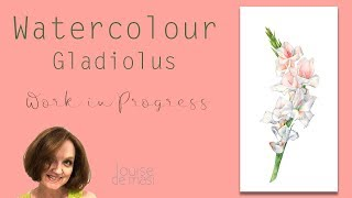How to paint Gladiolus in Watercolor.