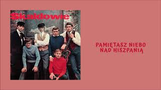 Skaldowie - Pamiętasz niebo nad Hiszpanią [Official Audio]