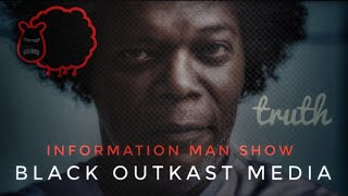 PART 2 LIVE WITH BLACK OUTKAST MEDIA