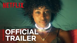 Kiss Me First | Official Trailer [HD] | Netflix