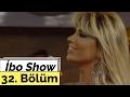 İbo Show - 32. Bölüm (Konuk : İsmail YK - Yurtseven Kardeşler - Hatice)
