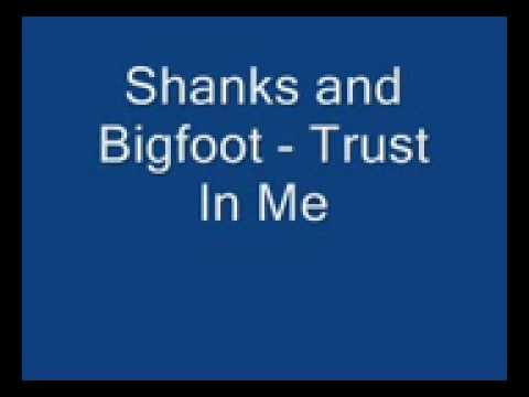 Shanks and Bigfoot  Trust In Me wideboys remix