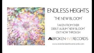 Endless Heights - The New Bloom