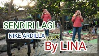 Download Mp3 Sendiri Lagi - Nike Ardilla By Lina Pme ~ ®pme