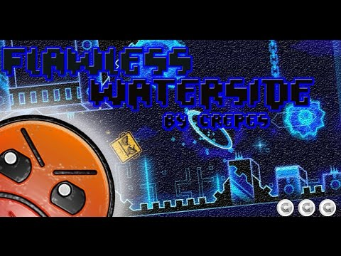 (30Hz CHALLENGE) l Flawless Waterside l By Crepes l GEOMETRY DASH