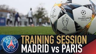 TRAINING SESSION - PREPARATION AVANT LE CHOC CONTRE LE REAL MADRID
