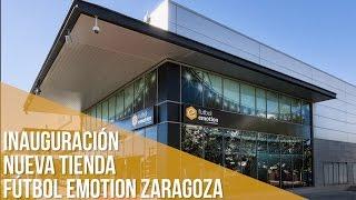 Inauguración Tienda Fútbol Emotion en Zaragoza