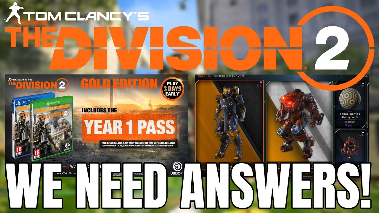 The Division 2: WE NEED ANSWERS RIGHT NOW... Year One Pass