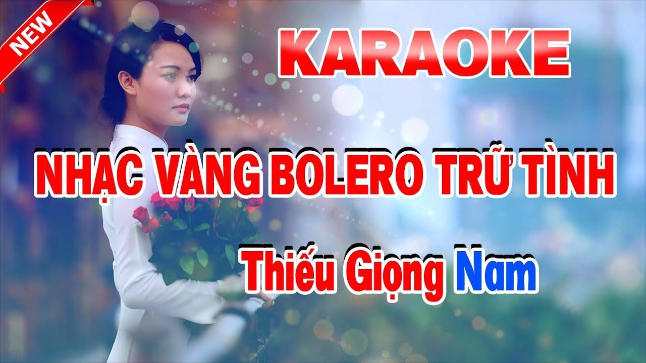 Karaoke Nhạc Vàng Bolero Trữ Tình – Thiếu Giọng Nam – Liên khúc Nhạc Sống – LK Tôi Vẫn Nhớ