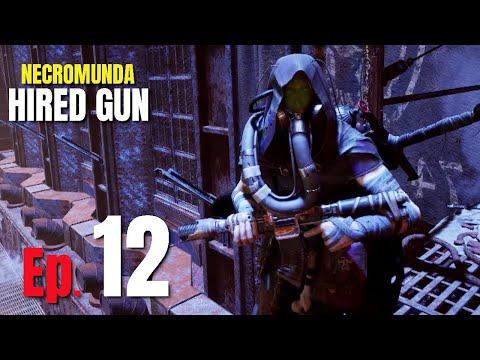 NECROMUNDA HIRED GUN Walkthrough Gameplay Pt 12 - THORIAN'S DOME |