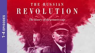 The Russian Revolution. Episodes 1-4. Docudrama. English Subtitles. StarMediaEN