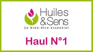 """🛍 Haul """"Huiles et sens"""" N°1 🛍"""