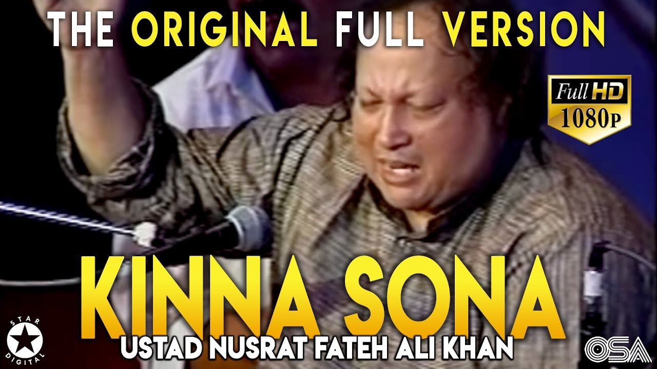 Kinna Sohna Tenu Rab Ne Banaya (Live Full) Ustad Nusrat Fateh Ali Khan Kinna Sona - OSA Worldwide